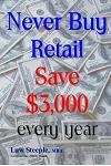 Never Buy Retail: Save $3,000 Every Year