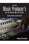 The Music Producer's Handbook: Includes Online Resource