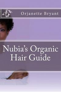 Nubia's Organic Hair Guide