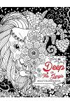 Deep In The Jungle: Adult Coloring Book (Zen and Doodle design of Panda, Bear, Tiger, Raccoon and friend in the forest)