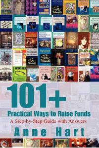 101+ Practical Ways to Raise Funds: A Step-by-Step Guide with Answers