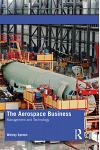 The Aerospace Business: Management and Technology