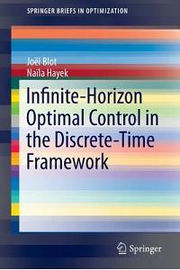 Infinite-Horizon Optimal Control in the Discrete-Time Framework