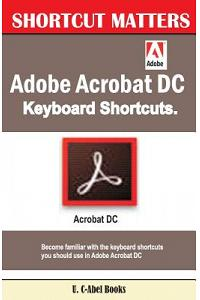 Adobe Acrobat DC Keyboard Shortcuts