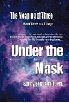 The Meaning of Three: Under the Mask