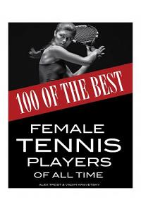 100 of the Best Female Tennis Players of All Time