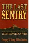 Last Sentry: The True Story That Inspired the Hunt for Red October