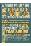 A Short Primer on How to Evaluate Workplace Health Promotion Programs