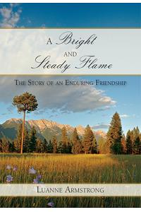A Bright and Steady Flame: The Story of Aging and Enduring Friendship