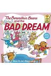 The Berenstain Bears and the Bad Dream