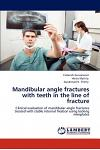 Mandibular Angle Fractures with Teeth in the Line of Fracture