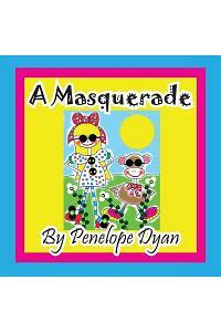 A Masquerade