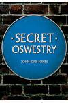 Secret Oswestry
