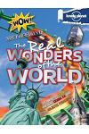 Not for Parents Real Wonders of the World: Everything You Ever Wanted to Know