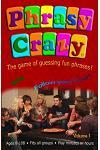 Phrasy Crazy: Guessing Fun Phrases!