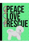 Peace Love Rescue: Appointment Book Daily Planner Hourly Schedule Organizer Personal Or Professional Use 52 Weeks - Bichon Frise Dog Gree