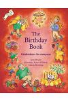 Birthday Book: Celebrations for Everyone