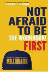Not Afraid to Be First - The Workbook