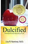 Dulcified: Sweetened by the Education of Life