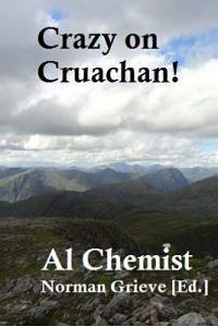 Crazy on Cruachan!: With Stob Ghabhar.