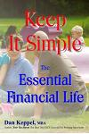Keep It Simple: The Essential Financial Life