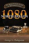 1080 North Avalon: An Affectionate Look at Us Immigration