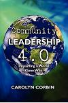 Community Leadership 4.0: Impacting a World Gone Wiki