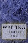 Writing Notebook: 6 X 9