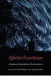 Affective Ecocriticism: Emotion, Embodiment, Environment