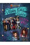 Descendants 3: The Villain Kids' Guide for New VKs