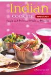 Indian Cooking Made Easy: Simple Authentic Indian Meals in Minutes [indian Cookbook, Over 60 Recipes]