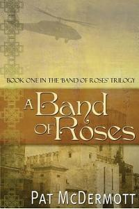 A Band of Roses: Book One in the Band of Roses Trilogy
