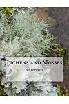 Lichens and Mosses Notebook: Notebook with 150 Lined Pages