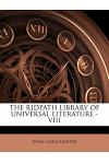 The Ridpath Library of Universal Literature - VIII