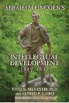 Abraham Lincoln's Intellectual Development: 1809-1837