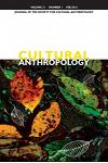 Cultural Anthropology: Journal of the Society for Cultural Anthropology (Volume 31, Number 1, February 2016)