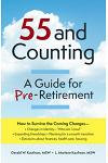 55 and Counting: A Guide for Pre-Retirement