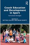 Coach Education and Development in Sport: Instructional Strategies