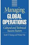 Managing Global Operations: Cultural and Technical Success Factors