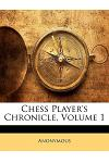 Chess Player's Chronicle, Volume 1
