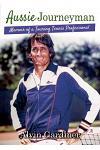 Aussie Journeyman: Memoir of a Touring Tennis Professional