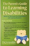 The Parent's Guide to Learning Disabilities