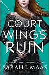 A Court of Wings and Ruin :