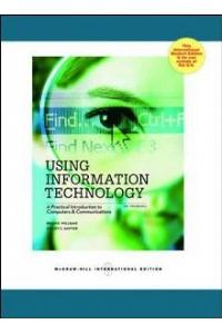 Using Information Technology Introductory Edition 10th