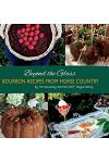 Beyond the Glass: Bourbon Recipes From Horse Country