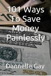 101 Ways to Save Money Painlessly