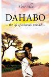 Dahabo: The life of a Somali nomad
