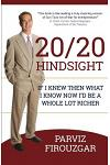 20/20 Hindsight: If I Knew Then What I Know Now I'd Be a Lot Richer