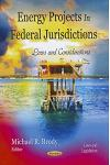 Energy Projects in Federal Jurisdictions: Laws and Considerations