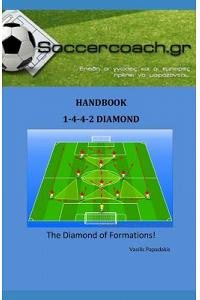 1-4-4-2 Diamont Handbook: A guide to train and coach the 1-4-4-2 Diamont formation